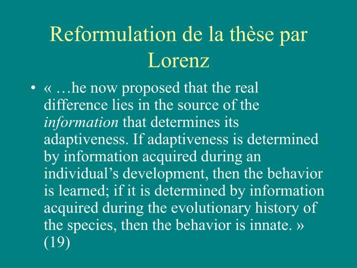 Reformulation de la thèse par Lorenz