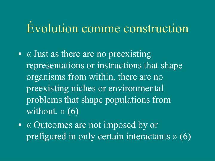 Évolution comme construction