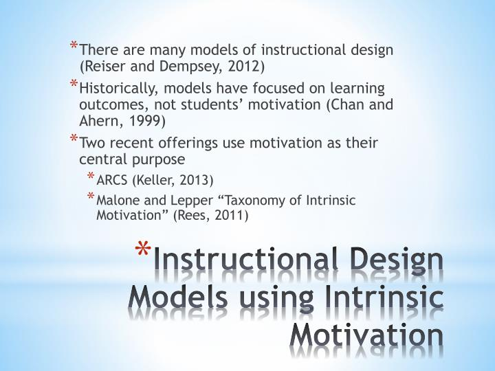 There are many models of instructional design (