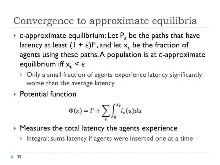 Convergence to approximate equilibria