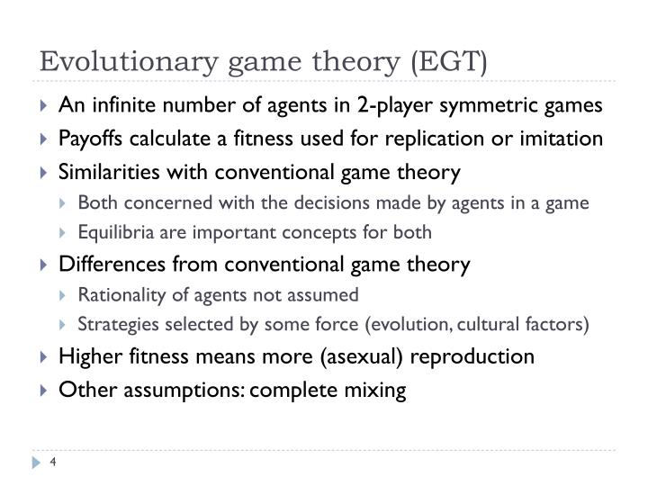 Evolutionary game theory (EGT)