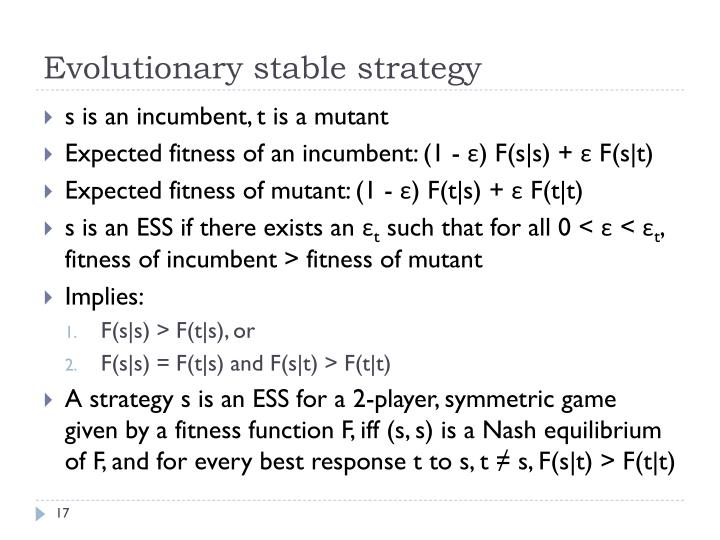 Evolutionary stable strategy