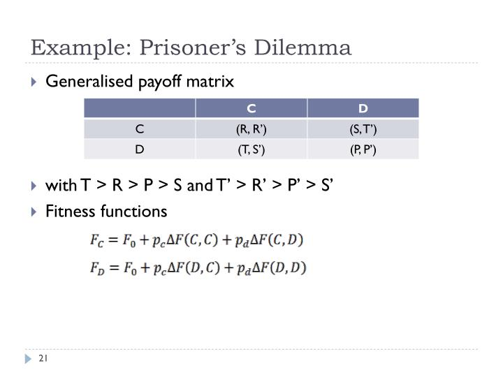 Example: Prisoner's Dilemma