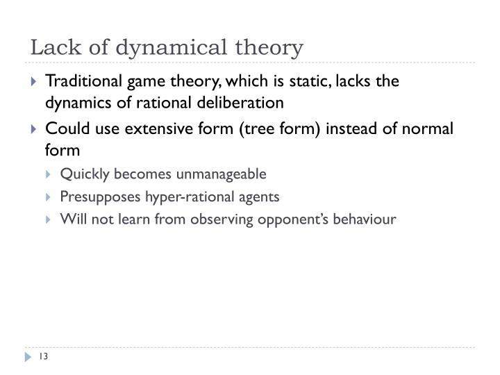 Lack of dynamical theory