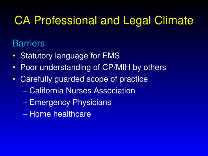 Ca professional and legal climate1