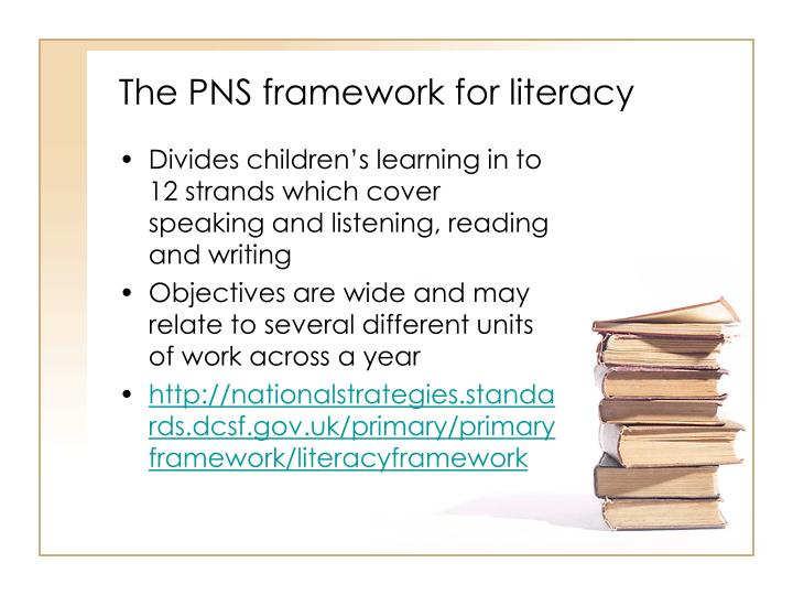 The PNS framework for literacy