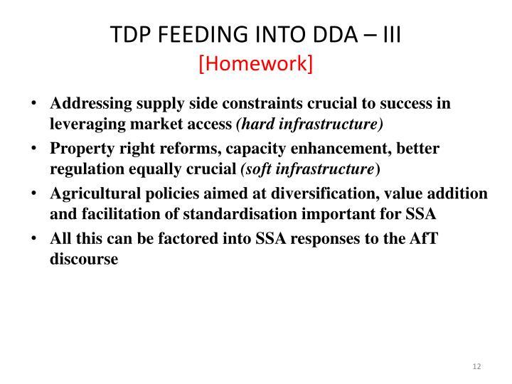 TDP FEEDING INTO DDA – III
