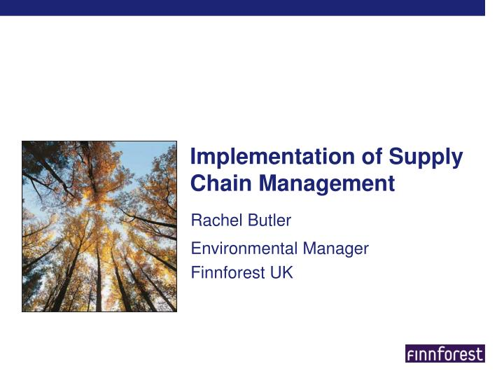 Implementation of supply chain management