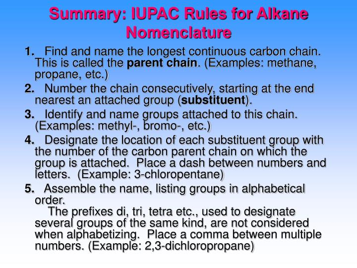 Summary iupac rules for alkane nomenclature
