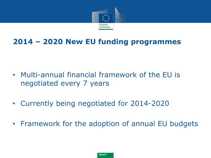 2014 – 2020 New EU funding