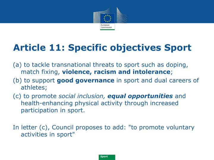 Article 11: Specific objectives Sport