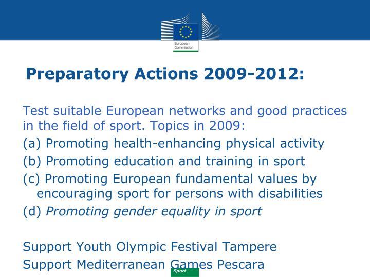 Preparatory Actions 2009-2012: