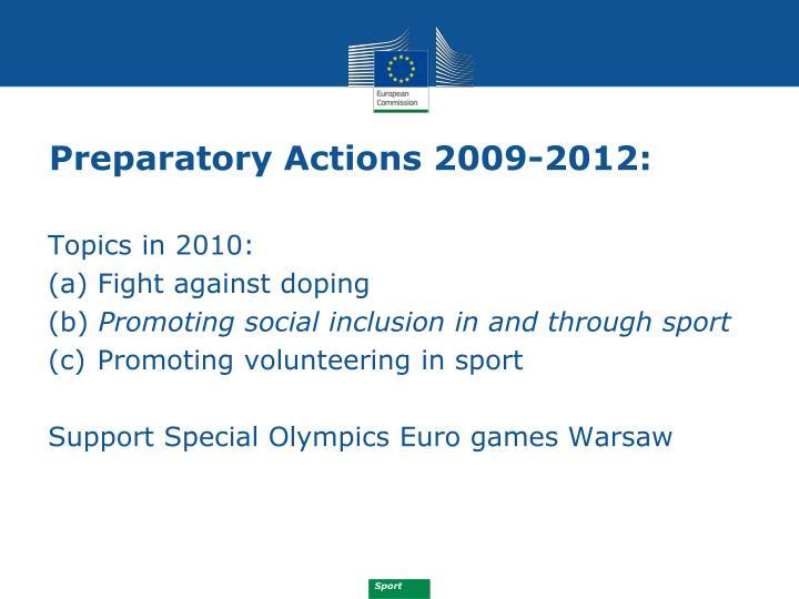 Preparatory Actions 2009-