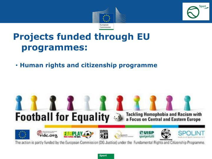 Projects funded through EU programmes: