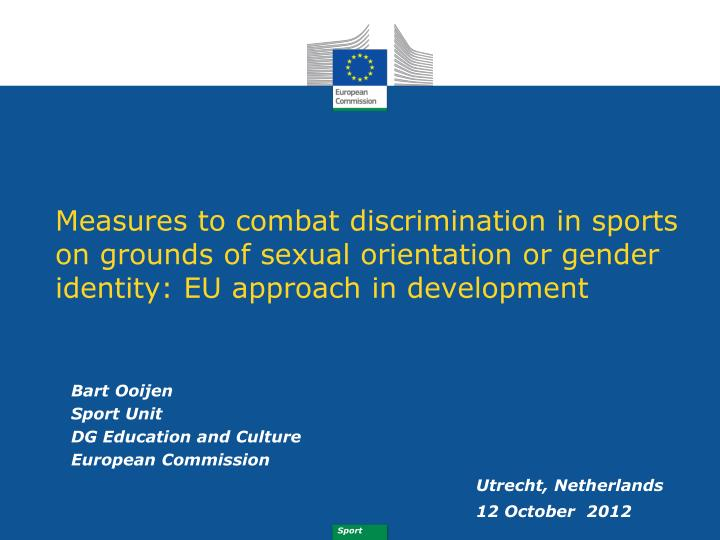 Measures to combat discrimination in sports on grounds of sexual orientation or gender identity: