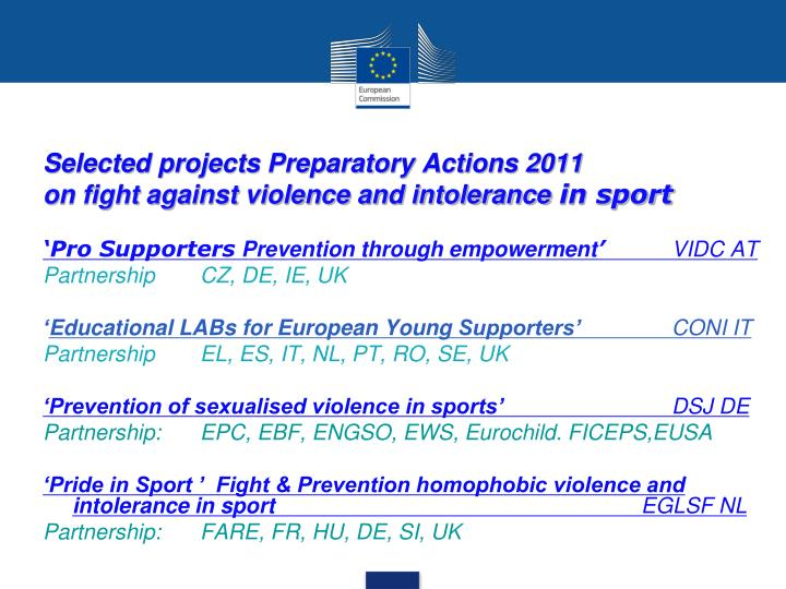 Selected projects Preparatory Actions 2011