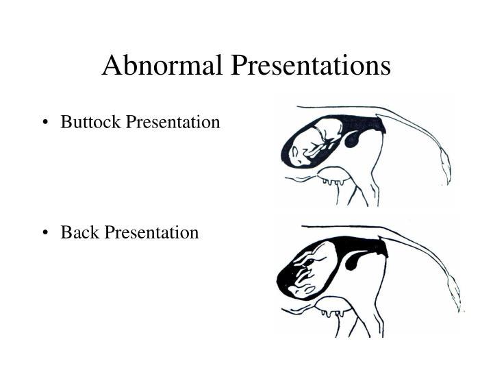 Abnormal Presentations