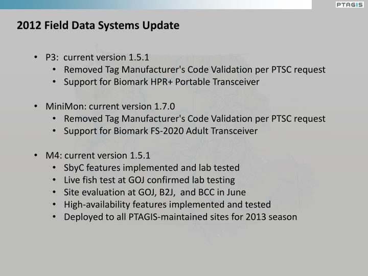 2012 Field Data Systems Update