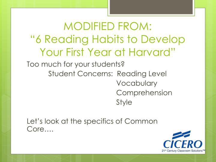 Modified from 6 reading habits to develop your first year at harvard