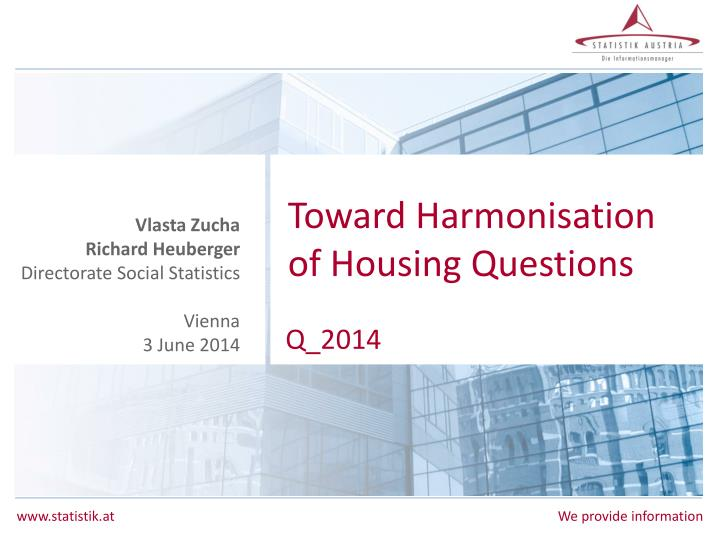 Toward harmonisation of housing questions