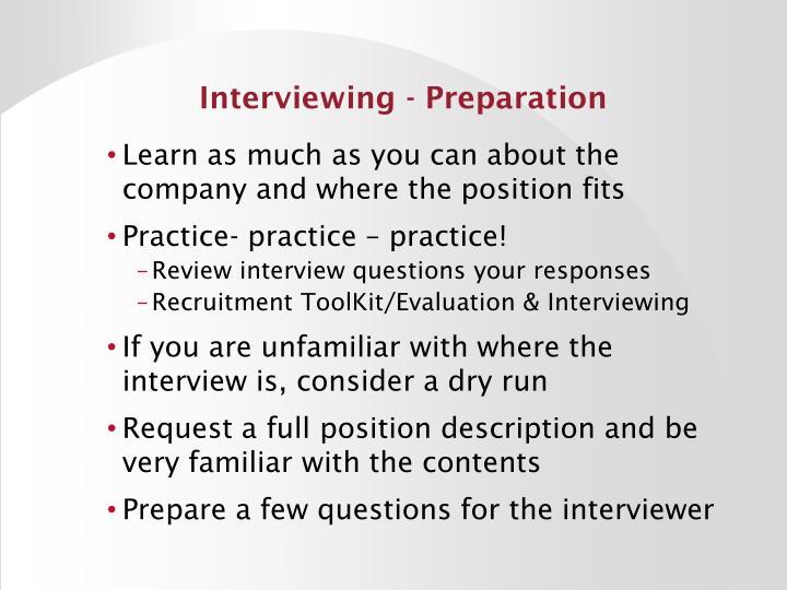Interviewing - Preparation