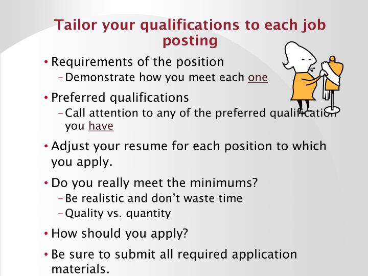 Tailor your qualifications to each job posting