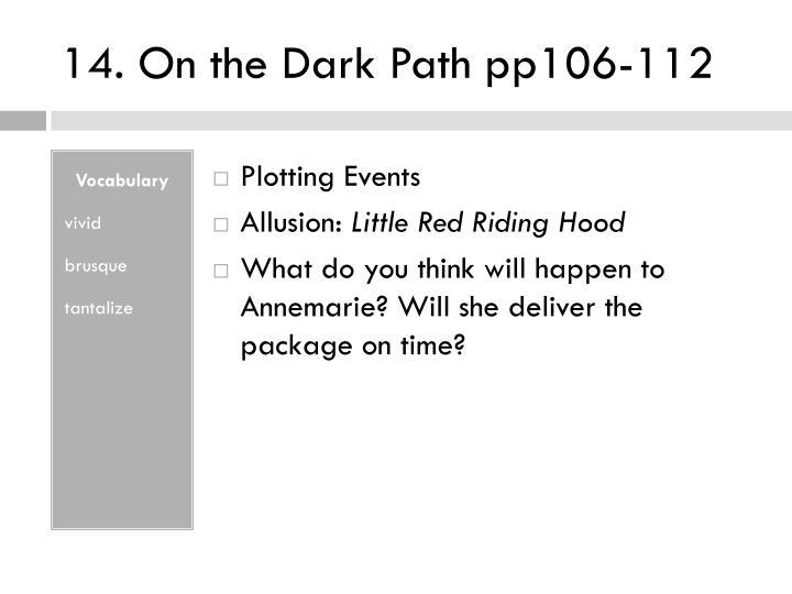 14. On the Dark Path pp106-112