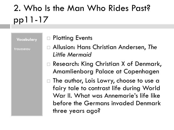 2. Who Is the Man Who Rides Past? pp11-17