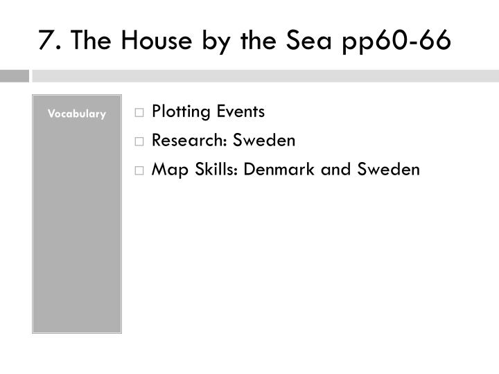7. The House by the Sea pp60-66