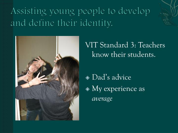 Assisting young people to develop and define their