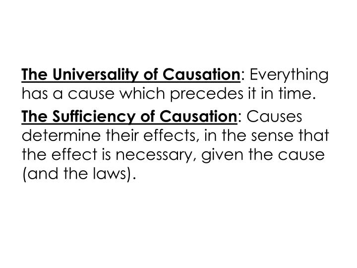 The Universality of Causation