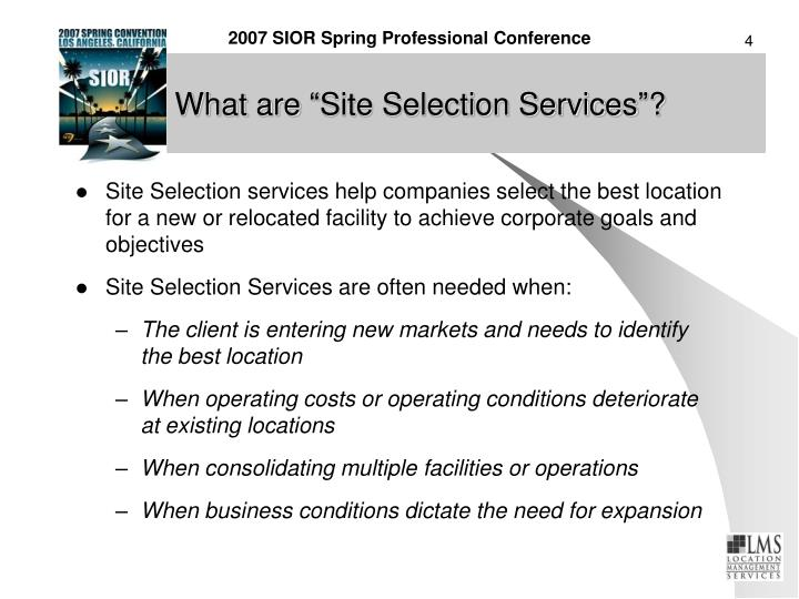 "What are ""Site Selection Services""?"