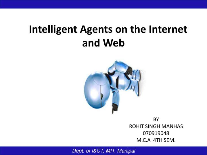 Intelligent Agents on the