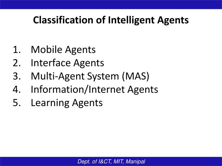 Classification of Intelligent Agents