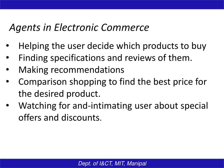 Agents in Electronic Commerce