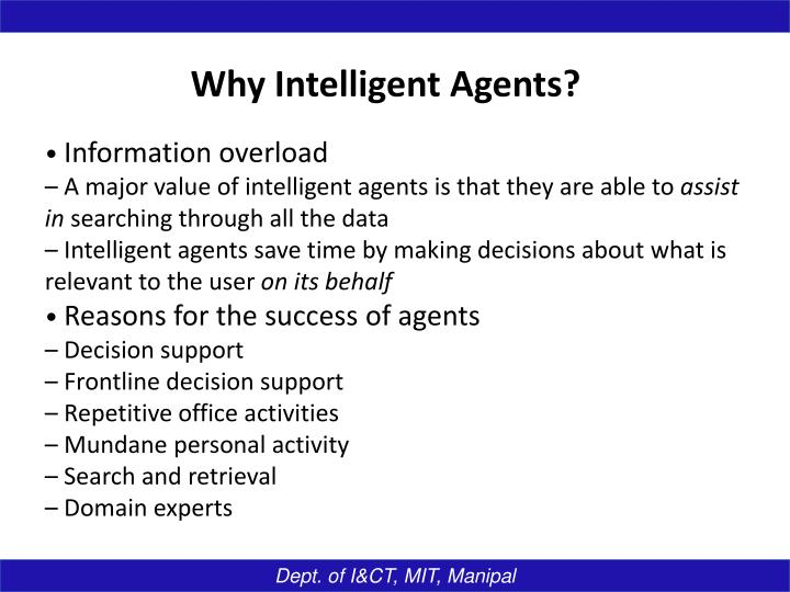 Why Intelligent Agents?