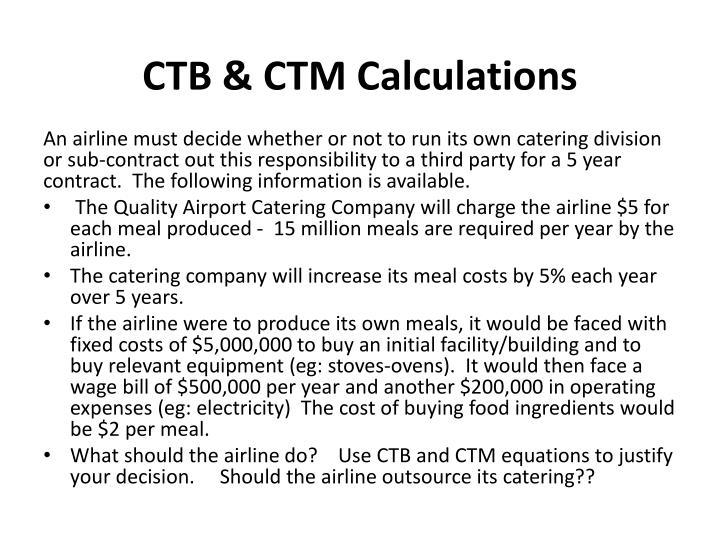 CTB & CTM Calculations