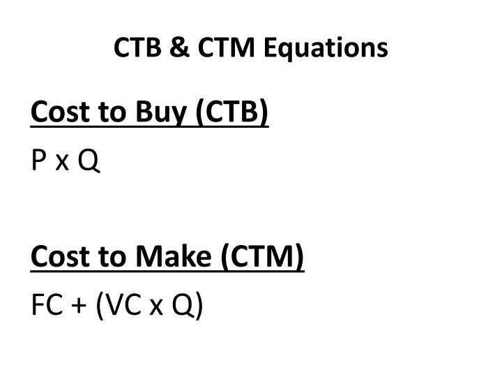 CTB & CTM Equations