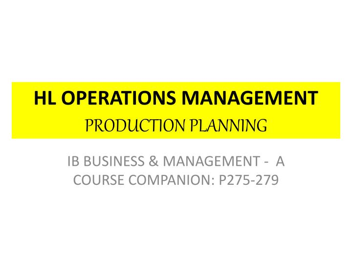 hl operations management production planning