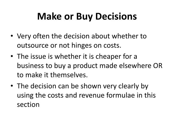 Make or Buy Decisions