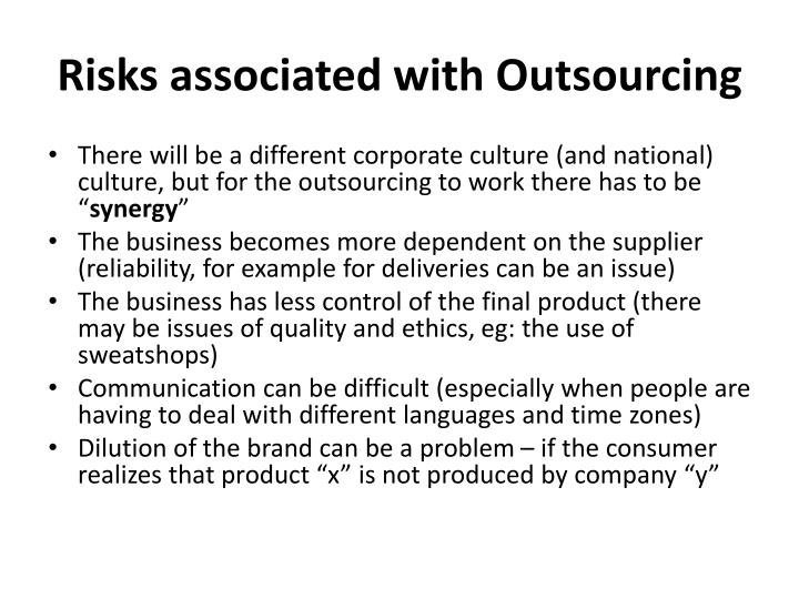 Risks associated with Outsourcing