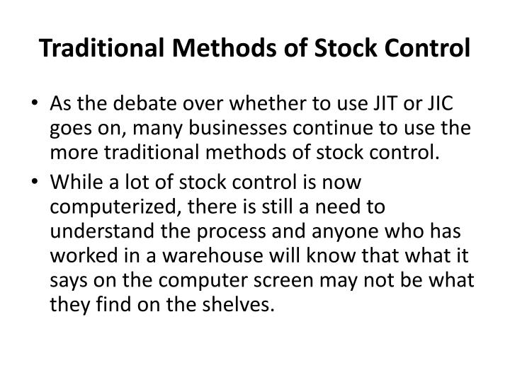 Traditional Methods of Stock Control