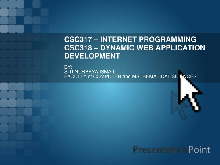 Csc317 internet programming csc318 dynamic web application development