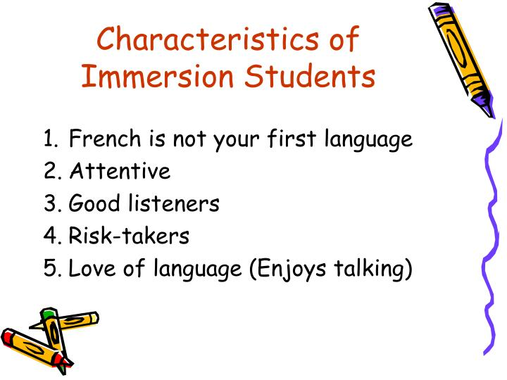 Characteristics of Immersion Students