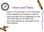 hours and times