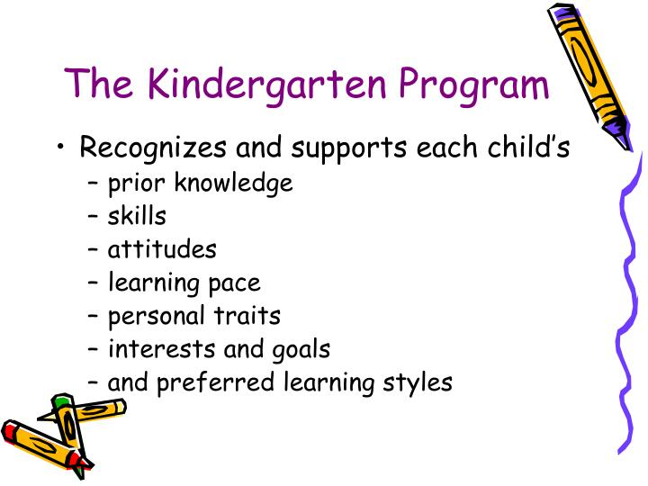 The Kindergarten Program