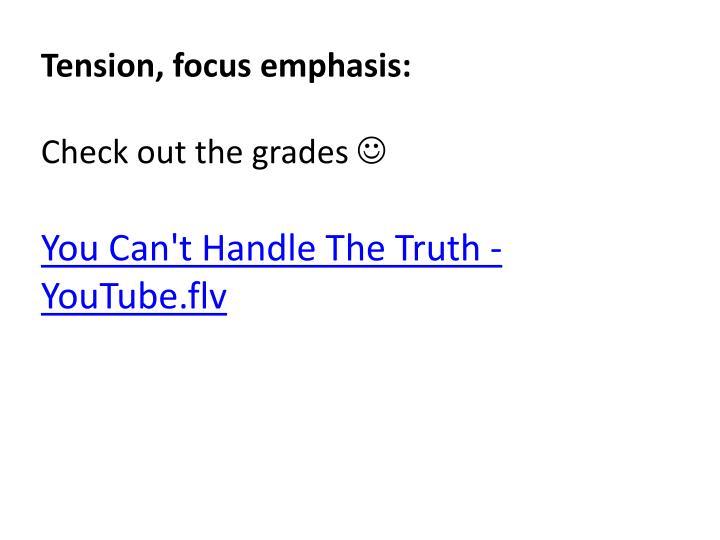 Tension, focus emphasis: