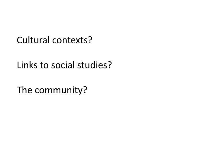 Cultural contexts?