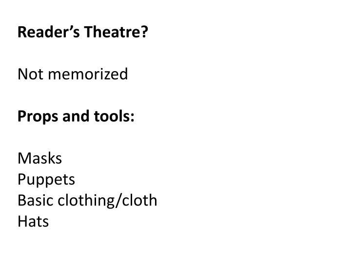 Reader's Theatre?