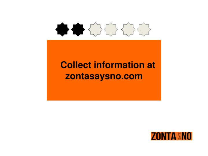 Collect information at